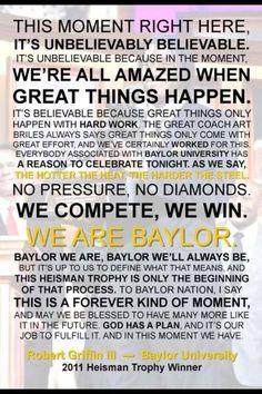 """We compete. We win. We are #Baylor."" -- #RG3 Heisman Trophy acceptance speech, Dec. 10, 2011"