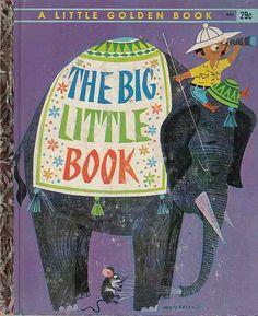 A Little Golden Book. The Big Little Book 1962
