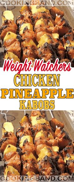 Chicken Pineapple Kabobs | COOKING BAND Wieght Watchers, Weight Watchers Diet, Weight Watchers Chicken, Weight Watcher Dinners, Weight Watchers Points, Ww Recipes, Skinny Recipes, Crockpot Recipes, Chicken Recipes