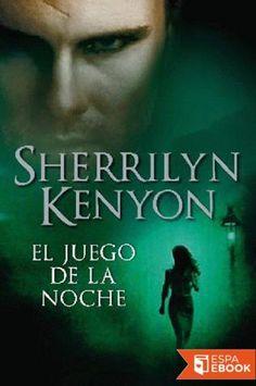 El juego de la noche - Sherrilyn Kenyon