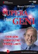 Supera i Tuoi Geni - Seminario in 3 DVD di Bruce Lipton http://www.ilgiardinodeilibri.it/dvd-video/__supera-i-tuoi-geni-seminario-in-3-dvd.php?pn=130