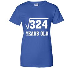 Square Root Of 324 Funny 18 Years Old T-Shirt 18th Birthday