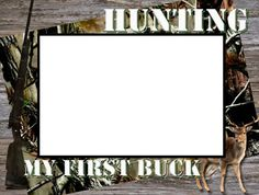 My First Buck Hunting Picture Frame by SapphireCustomPhotos, $14.00