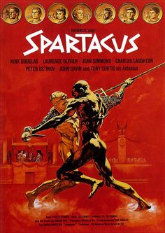 Directed by Stanley Kubrick. With Kirk Douglas, Laurence Olivier, Jean Simmons, Charles Laughton. The slave Spartacus leads a violent revolt against the decadent Roman Republic. Films Étrangers, Films Cinema, Cinema Posters, Film Posters, Best Movie Posters, Classic Movie Posters, Movie Poster Art, Classic Movies, Poster Poster