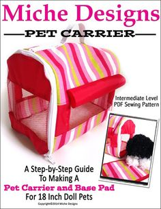 Miche Designs Pet Carrier Doll Clothes Pattern 18 inch American Girl Dolls | Pixie Faire