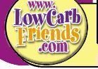This is a link to the main recipe list on www.lowcarbfriends.com   It has quite an exhaustive list (by category) of low carb recipes in one place !