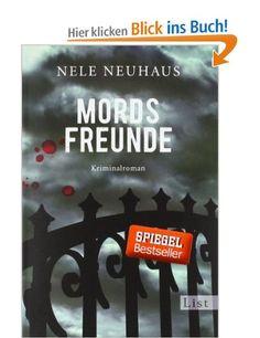 Mordsfreunde: Der zweite Fall für Bodenstein und Kirchhoff: Amazon.de: Nele Neuhaus: Bücher