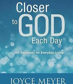 Closer To God Each Day: 365 Devotions For Everyday Living PDF