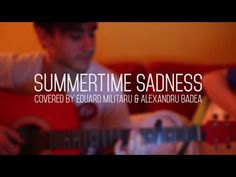 Summertime sadness - Eduard M. & Alex B. ( Lana Del Rey cover) www.twolittleboxes.com
