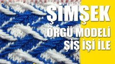 ŞİMŞEK Örgü: Knitting Stitch Patterns Tutorials - Knitting Stitch How to