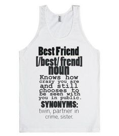 Best Friend Definition-Unisex White Tank from Skreened. Saved to new. #best #tank #cool #partnersincrime #friends #want #lol #ur.