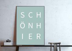 **schön hier**, Weiß auf Blau Das Poster für ein schönes Zuhause! Typo-Poster in DIN A4 - Digitaldruck (ohne Rahmen)  *UPGRADE Postergröße* Das Poster kannst Du gegen einen Aufpreis auch in...
