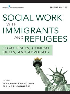 Social Work with Immigrants and Refugees, Second Edition: Legal Issues, Clinical Skills, and Advocacy Social Work Exam, School Social Work, Law School, Social Policy, Social Services, Therapy Tools, Kids Therapy, Tips & Tricks, Social Change