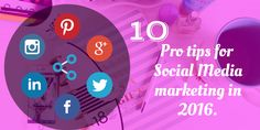 10 Pro tips for social media success in 2016 . A must read. Pro Tip, Social Media Marketing Agency, Quotes By Famous People, Management, Success, Shit Happens, Digital, Reading, Tips