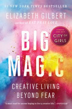 Télécharger ou Lire en Ligne Big Magic Livre Gratuit PDF/ePub - Elizabeth Gilbert, The instant NEW YORK TIMES Bestseller 'A must read for anyone hoping to live a creative life. I dare you not to be. New York Times, Brave, Believe, Journey, Elizabeth Gilbert Books, Good Books, Books To Read, Best Self Help Books, Daring Greatly