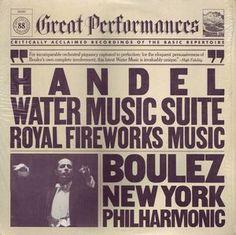 Handel* - Boulez*, New York Philharmonic* - Handel Water Music Suite Royal Fireworks Music (Vinyl, LP) at Discogs