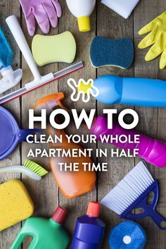 Here are 3 rules that will have you cleaning in half the time.