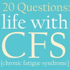 Finally, The Total Truth About Life with Chronic Fatigue Syndrome