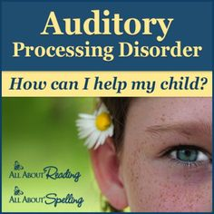 Auditory Processing Disorder - 10 Ways to Help Your Child | The Sensory Spectrum