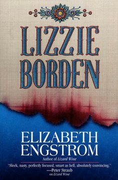 Lizzie Borden by Elizabeth Engstrom, a good book (fiction) Free Books, Good Books, Books To Read, Death On The Nile, American Gothic, Weird Science, Scary Movies, Horror Movies, True Crime