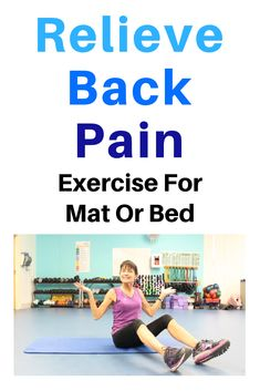 Back pain relief exercise for mat or bed. Ease lower back ache with this low-impact workout for seniors! Lower Back Ache, Neck And Back Pain, Lower Backs, Lower Back Exercises, Stretching Exercises, Stretches, Sciatica Exercises, Sciatica Pain, Sciatic Nerve