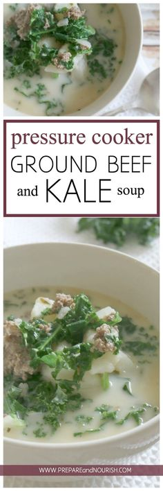 Pressure Cooker Ground Beef and Kale Soup - with 4 minutes cooking time, this soup makes a quick and easy dinner and full of nutrition. Hearty and loaded with potatoes, ground beef, and nutritious kale. via @preparenourish