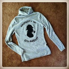 Property of 221 b Baker Street hand stenciled SWEATER $19.00