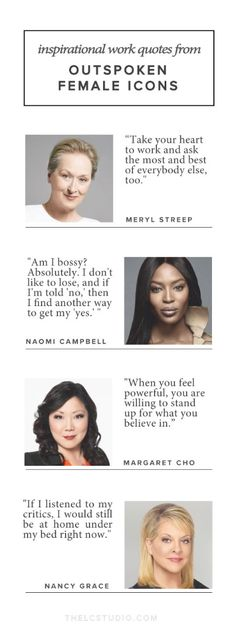 18 Outspoken Female Icons Share Their Best Work Advice | The LC Studio
