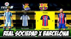 FIFA17 Real Sociedad  X  Barcelona Campeonato Espanhol │MODO LENDÁRIO(Du...