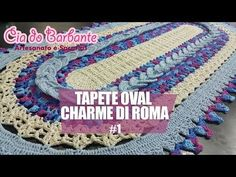 Vídeo Aula - Tapete Oval Charme Di Roma Parte 1 - YouTube