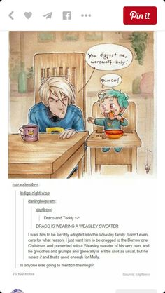 Draco and teddy. Draco in a weasley sweater Arte Do Harry Potter, Yer A Wizard Harry, Harry Potter Jokes, Harry Potter Universal, Harry Potter Fandom, Harry Potter World, Hogwarts, Slytherin, Drarry