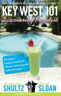 Key West 101  Discovering Paradise