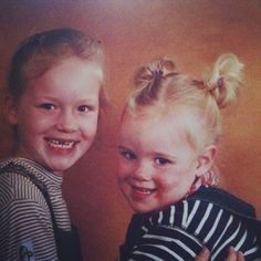 My sister and me wehn we are 6 and 2 years old