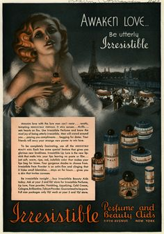 An alluringly beautiful 1930s ad for Irresistible Perfume and Beauty Aids.