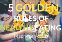5 Golden Rules of Healthy Eating