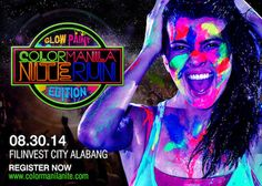 Color Manila Nite Run 'Glow Paint' Edition 2014 @ Filinvest Glow Run, Glow Paint, Finish Line, Manila, Paint Colors, Lights, Neon, Painting, Running
