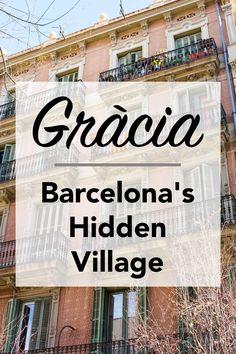 Vila de Gràcia: Barcelona's Best Kept Secret - Adelante