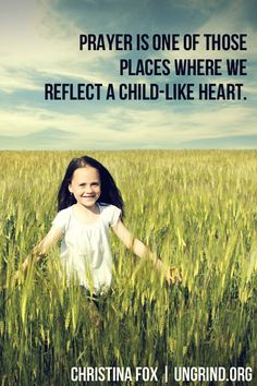 Pray Like a Child by Christina Fox at Ungrind.com