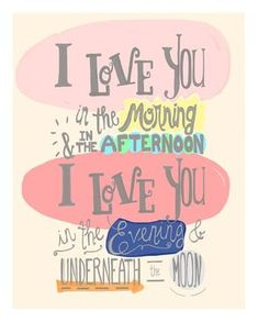 I Love You In The Morning poster print, baby girl nursery wall quote, hand lettered little girl room decor, Skidamarink child song art. Definitely need this. Kids love when I sing this song to them. Quotes To Live By, Me Quotes, Love Quotes For Kids, Qoutes, Little Girl Quotes, Quotes For Baby, Drawn Quotes, Quotes Kids, Girl Sayings