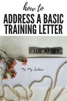 Sending a letter to your soldier at Basic Training can be tricky. Here are seven steps to getting your Basic Training Letter address right! Us Army Basic Training, Basic Training Letters, Military Letters, Military Mom, Army Mom, Military Girlfriend Quotes, Marines Girlfriend, Army Gifts, Military Gifts
