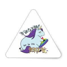 #Chubby Unicorn Eating a Rainbow - A Magical Mess Triangle Sticker - #funny #unicorn #unicorns #horse #horses #magical #colourful #fantasy