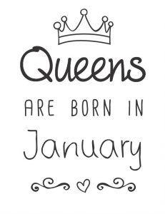 Queens are born in January - risco para customização