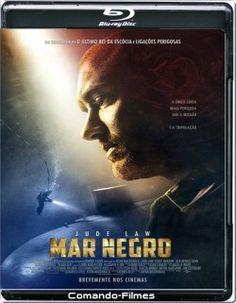Mar Negro - AV-SU (2015) 1h 55 Min Título Original: Black Sea Gênero: Aventura | Suspense Ano de Lançamento: 2015 Duração: 1h 55 Min IMDb: 6.4 Assisti 2015 – MN 6,5/10