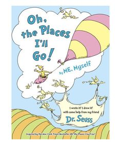 Dr. Seuss Oh, the Places Ill Go! Hardcover | zulily Encourage your little dreamer to write and draw about what they want to grow up to be in this collectible activity book that maps out their dreams for tomorrow. Based on Oh, the Places You Will Go, this easy-to-read, easy-to-fill-in adaptation includes quotes, simple writing activities, unfinished images and blank pages for your child to fill up.