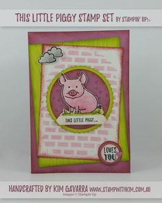 This Little Piggy Loves You! by kim021 - Cards and Paper Crafts at Splitcoaststampers