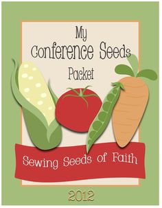 General Conference Seeds Packet - October 2012