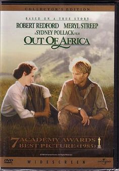 Out of Africa - one of my top favorite films...
