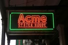 Acme Oyster House for Oysters in New Orleans, Louisiana