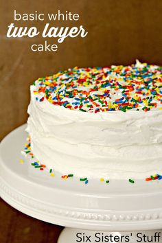 Basic White Two Layer Cake and Frosting Recipe SixSistersStuff