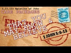 """1 John 5:6-13  """"That You May Know & Believe"""", Pastor Glen Mustian from Calvary Chapel True North in Colorado Springs Colorado. 11/06/2015."""